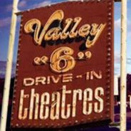 Valley 6 Drive-In sign